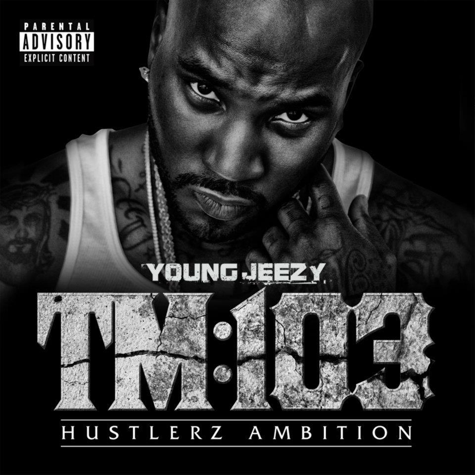 young jeezy tm103 2011