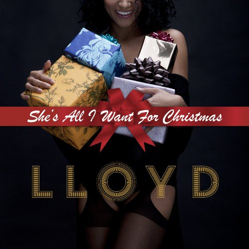 lloyd-shes-all-i-want-for-christmas