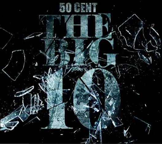 50-cent-the-big-10