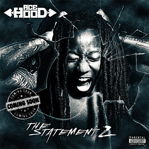 Ace-Hood-The-Statement-2-2011