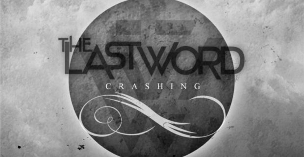 Review: The Last Word - Crashing
