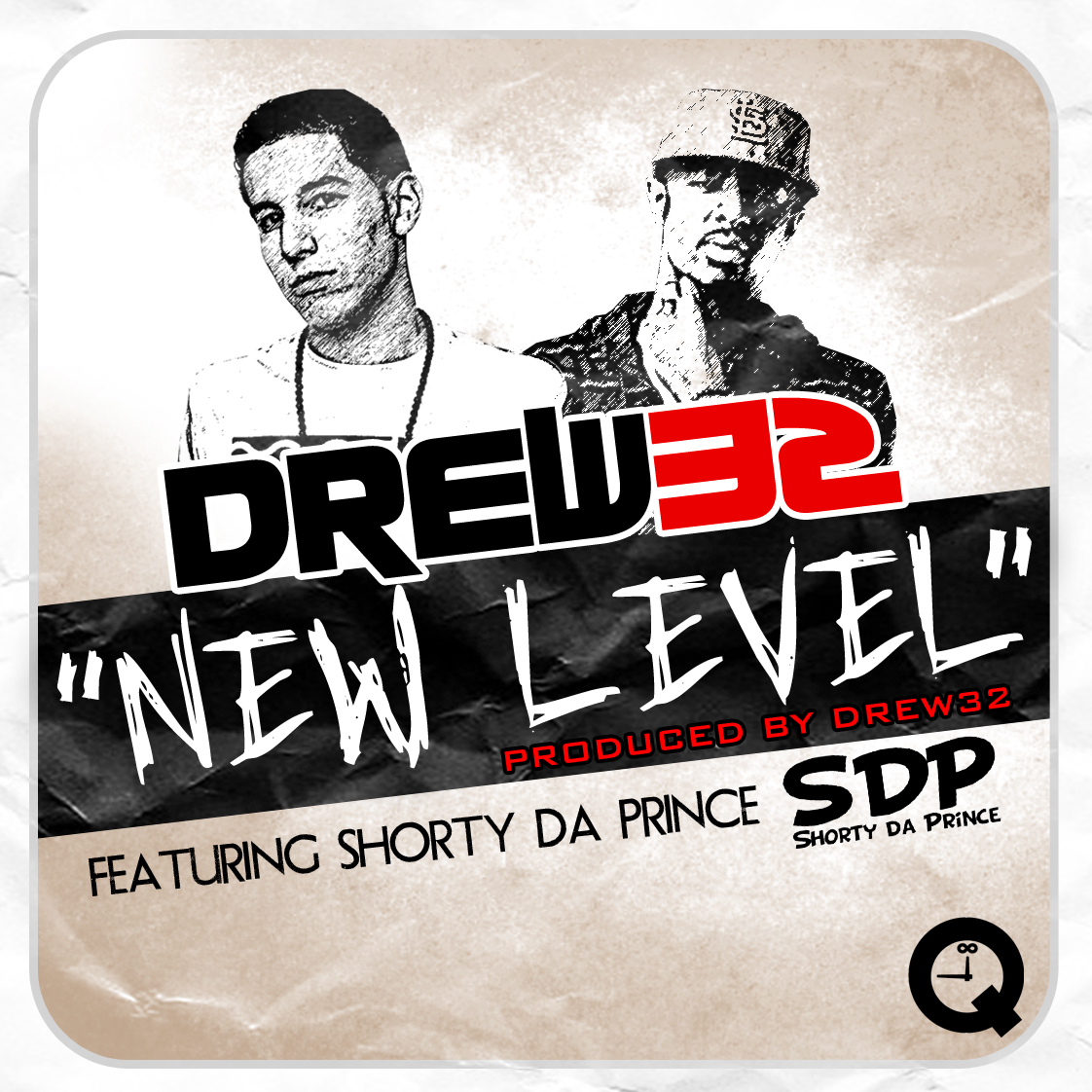 Drew32 ft. Shorty Da Prince - New Level 2012