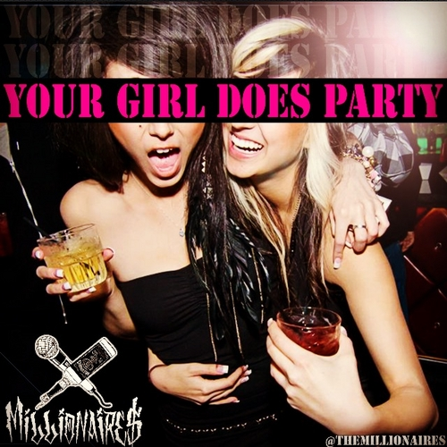 Millionaires_Your_Girl_Does_Party 2012