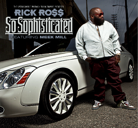 rick-ross-meek-mill-so-sophisticated