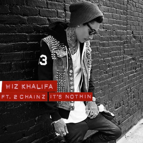 Wiz-Khalifa-Its-Nothing-Download-2-Chainz