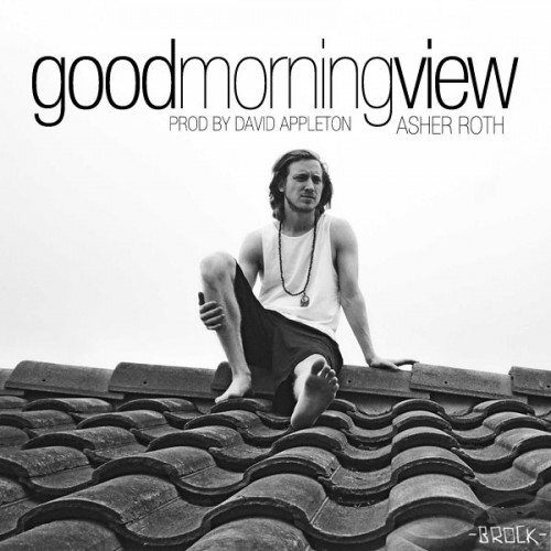 goodmorningview-Asher Roth 2012