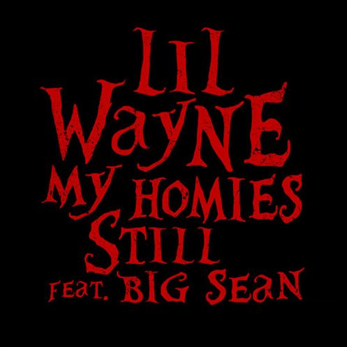 lil-wayne-my-homies-still-download-big-sean-artwork2