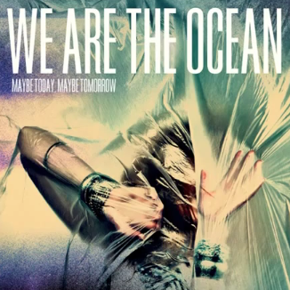 We Are The Ocean 2012