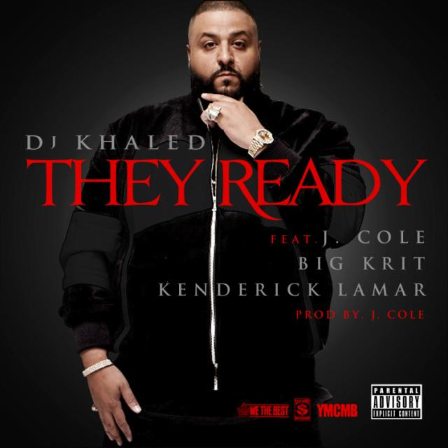 dj-khaled-they-ready-download-j-cole-big-krit-kendrick-lamar