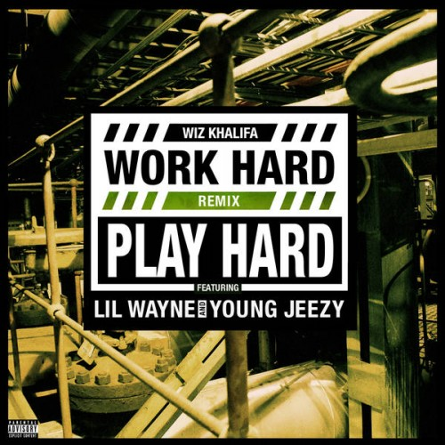 work-hard-play-hard-remix