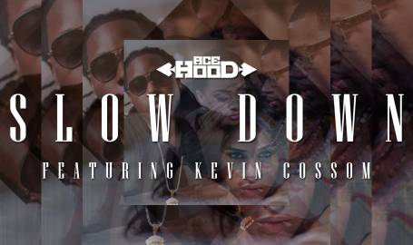 Ace-Hood-Slow-Down-Cover-455x270
