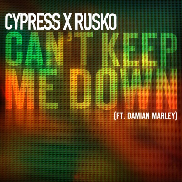 "Cypress Hill & Rusko Ft. Damian Marley - ""Can't Keep Me Down"""
