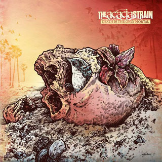 The_Acacia_Strain_death_only_mortal