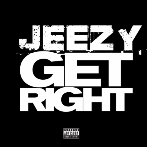 jeezy-get-right-new-498x500-copy