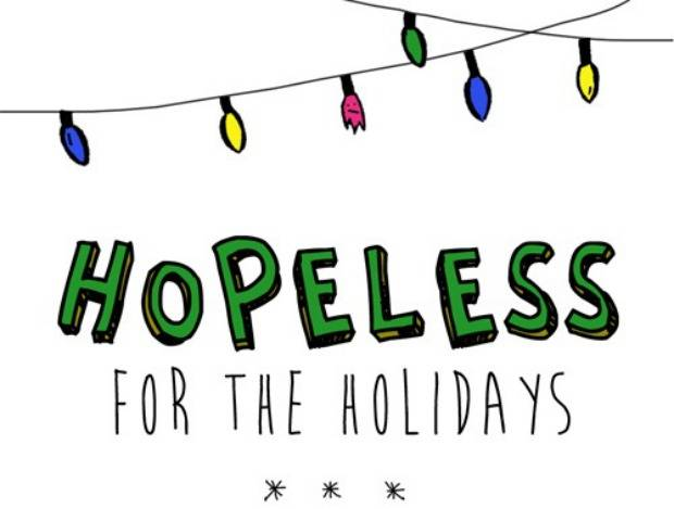 Hopeless For The Holidays
