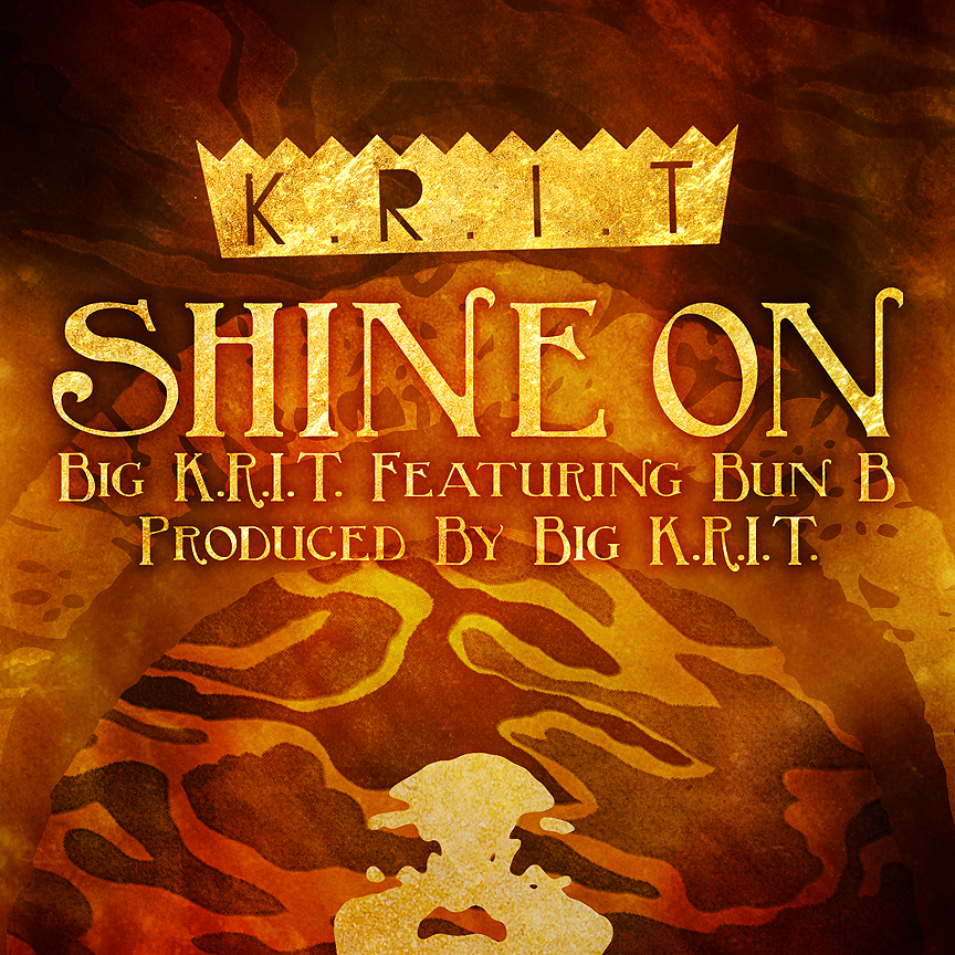 big krit bun b shine on