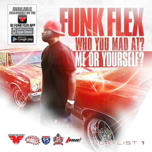 mixtape-funkmaster-flex-who-you-mad-at-me-or-yourself-1