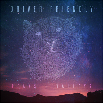 Driver Friendly - Peaks + Valleys