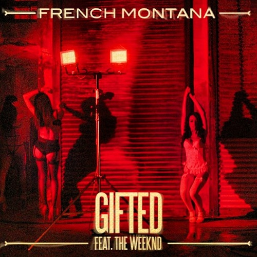 French-Montana-Gifted-Download