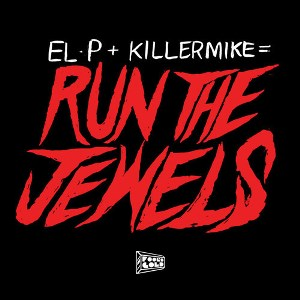 El-P and Killer Mike Run the Jewels
