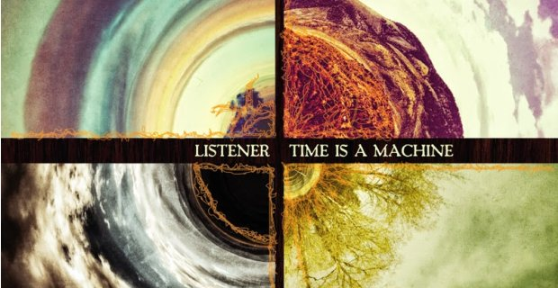 Listener 2013 Time Is A Machine