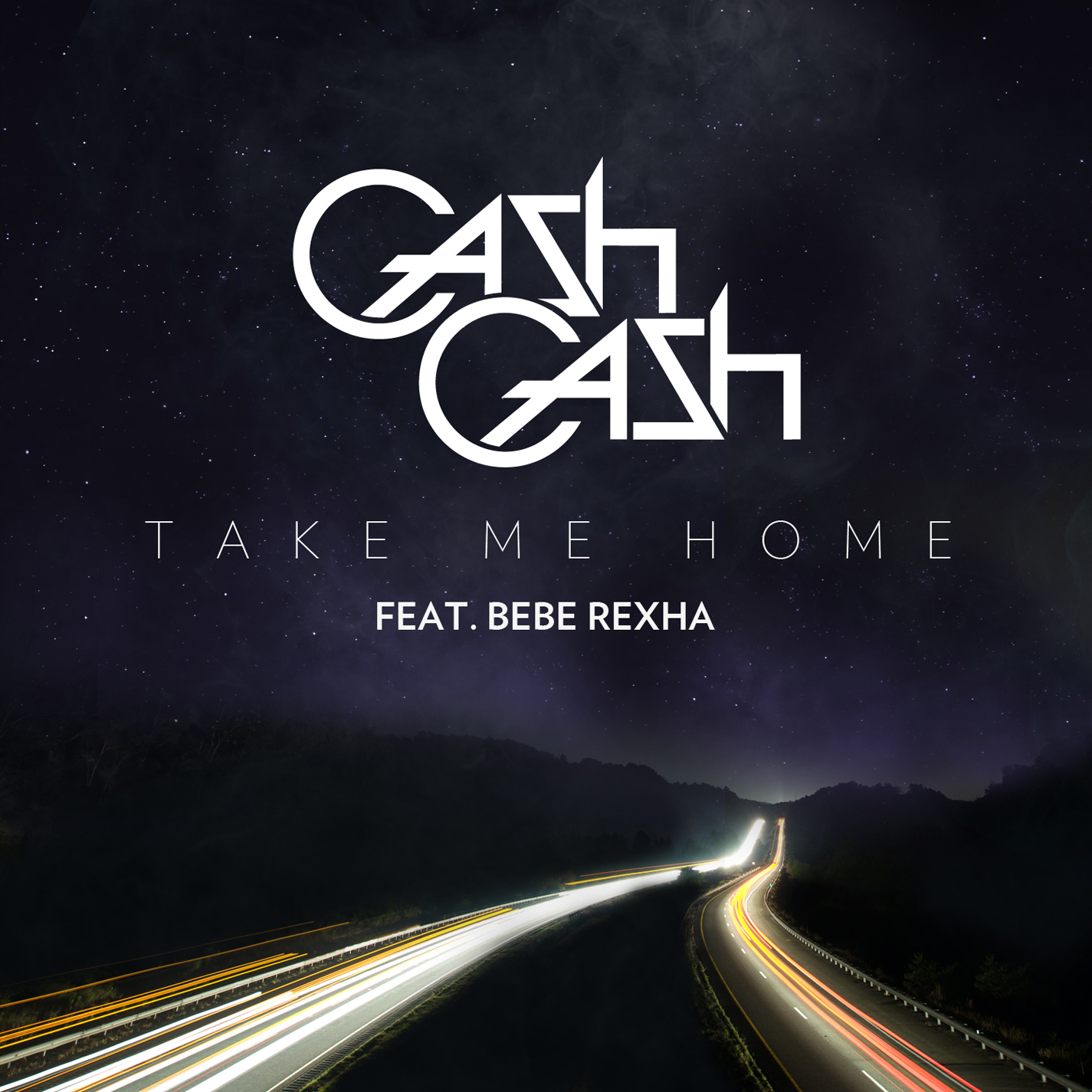 "Cash Cash Ft. Bebe Rexha - ""Take Me Home"""