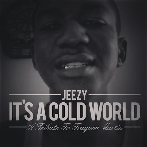 young-jeezy-its-a-cold-world-trayvon-martin-tribute
