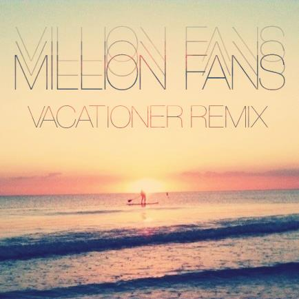 Vacationer remix art rdgldgrn million fans