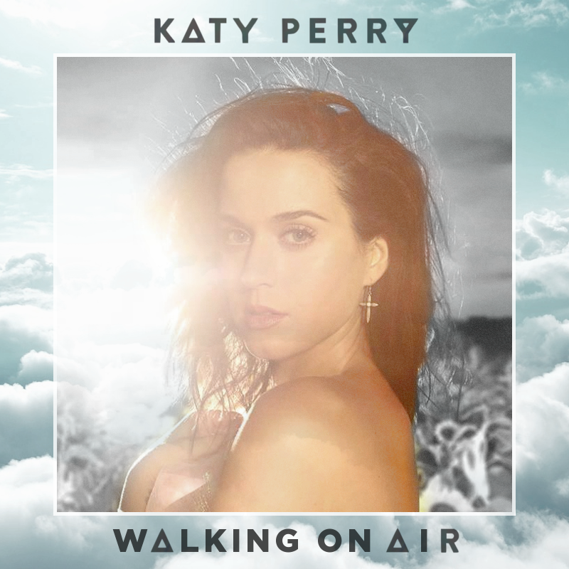 Katy-Perry-Walking-On-Air-fanmade-2013