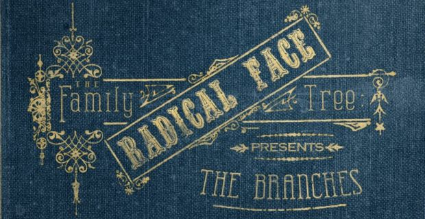 radical face branches