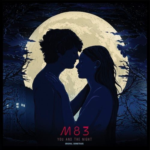 M83_YouandtheNight