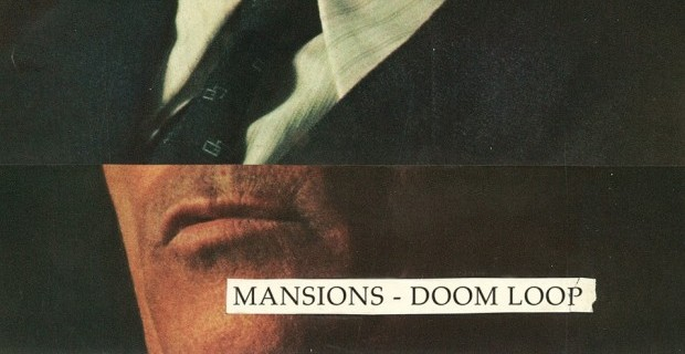 Mansions Doom Loop Album Art