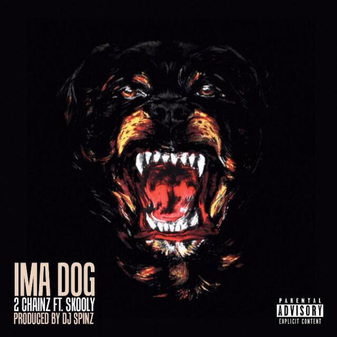 2-chainz-featuring-skooly-ima-dog