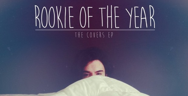 Rookie Of The Year Covers EP
