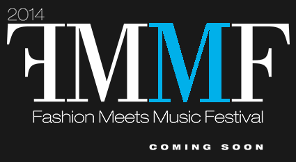 Fashion Meets Music Festival 2014
