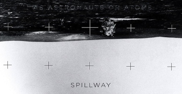 Spillway As Astronauts Or Atoms