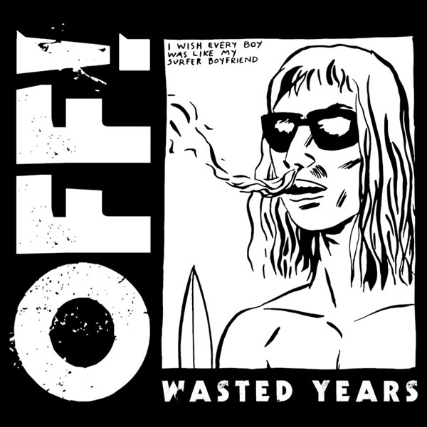 OFF! - Wasted Years