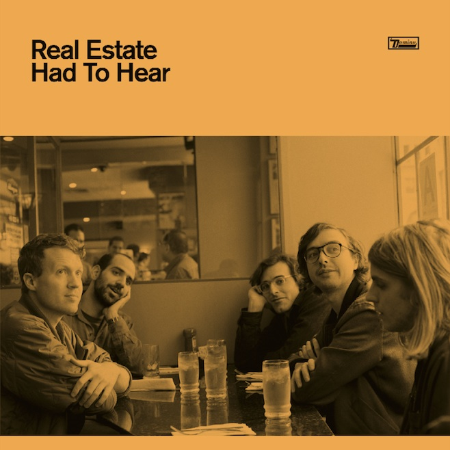 Real Estate Had to Hear