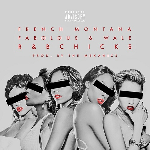 french montana r and b bitches