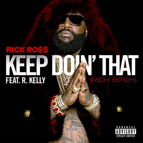 rick-ross-keep-doin-that-mp3-download-r-kelly