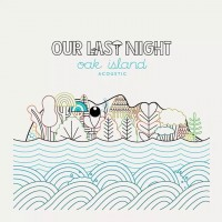 Our Last Night - Oak Island Acoustic