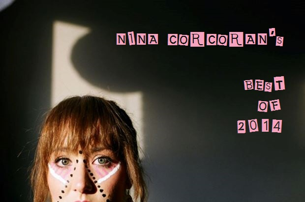 Nina Corcoran Best of 2014