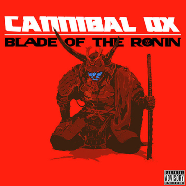 cannibal-Ox-blade-of-the-ronin-doom