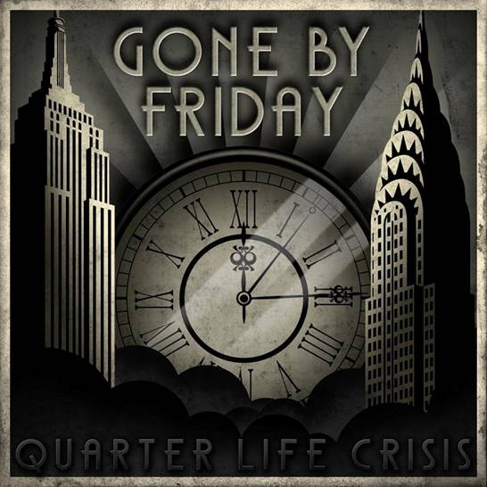 Gone By Friday