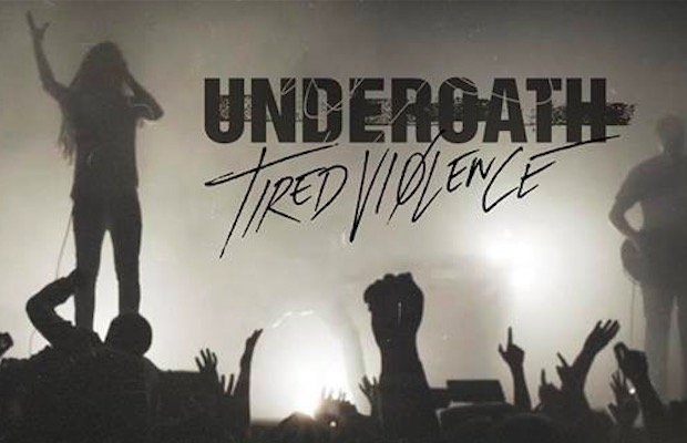 Underoath Tired Violence