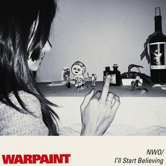 Warpaint I'll Start Believing No Way Out