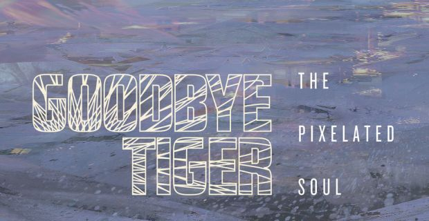 goodbye tiger pixelated